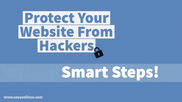 How to Protect | Secure Your WordPress Website From Hackers – Smart Steps